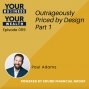 Artwork for 059 - Outrageously Priced by Design Part 1