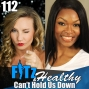 Artwork for Can't Hold Us Down | Podcast 112 of FITz & Healthy