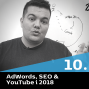 Artwork for 10 - AdWords, SEO & YouTube i 2018