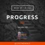 Artwork for Ep220: WOD - Progress