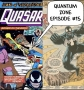 Artwork for Quasar Issue #6: Quantum Zone Episode #15
