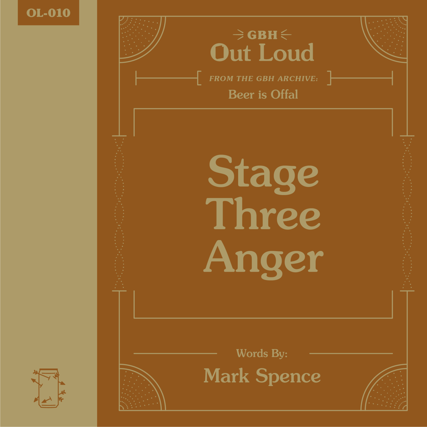 """OL-010 Mark Spence Reads """"Stage Three Anger"""" from Beer is Offal"""