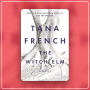 "Artwork for Inside ""The Witch Elm"" with Tana French"