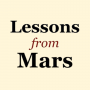 "Artwork for 002 Why ""Lessons from Mars?"""