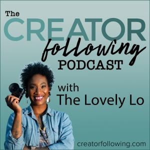 The CREATOR following Podcast