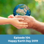 Artwork for 104 Happy Earth Day to You