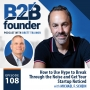 Artwork for 108. How to Use Hype to Break Through the Noise and Get Your Startup Noticed with Michael F Schein
