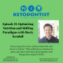Artwork for KDP Ep 021: Optimising Nutrition and Shifting Paradigms with Marty Kendall