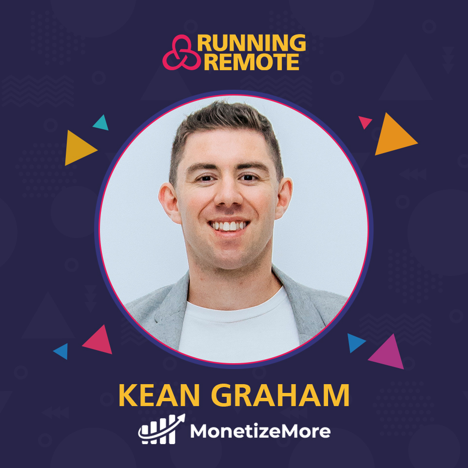 Kean Graham, Founder of Monetize More