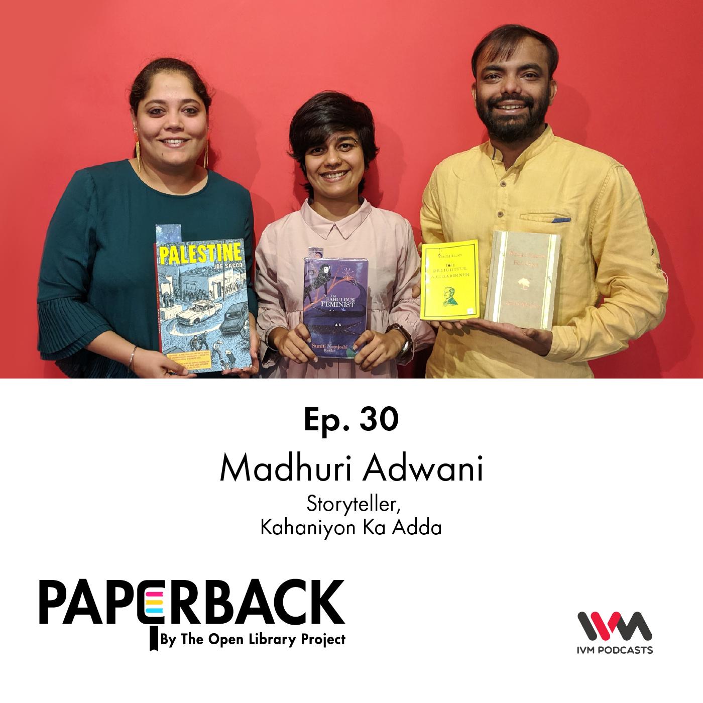 Ep. 30: Madhuri Adwani
