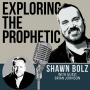 Artwork for Exploring the Prophetic with Brian Johnson (Ep. 19)