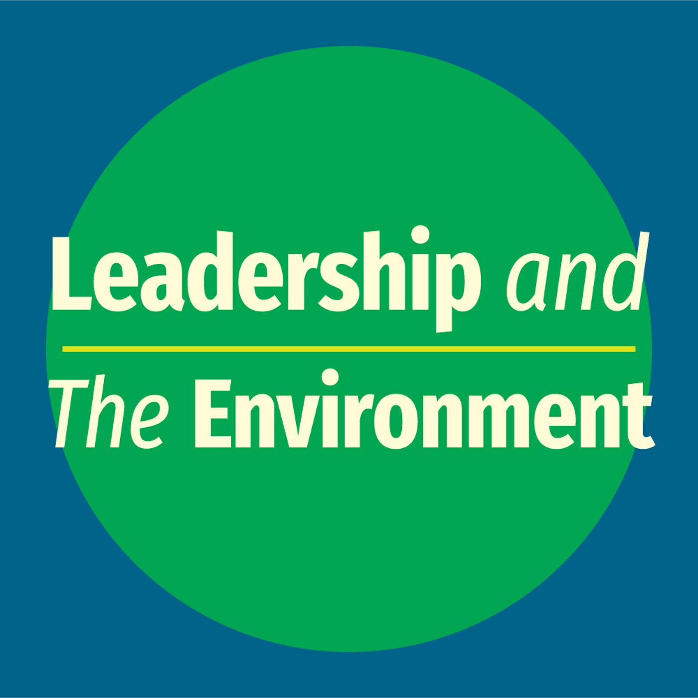 Leadership and the Environment show art