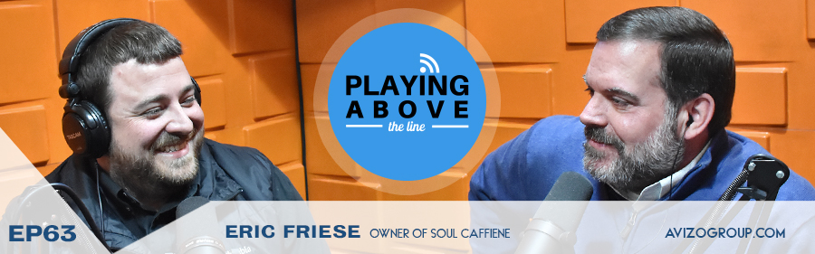 Eric Friese on Playing Above The Line podcast