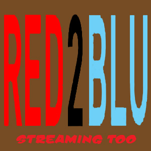 Red 2 Blu, Streaming Too