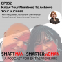 Artwork for Episode 52: Tracey Bissett - Know Your Numbers To Achieve Your Success