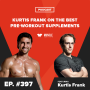 Artwork for Kurtis Frank on the Best Pre-Workout Supplements