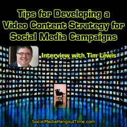 24 - Tips for Developing a Video Content Strategy for Social Media Campaigns