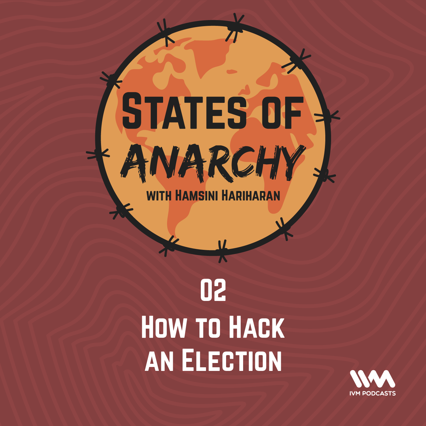 Ep. 02: How to Hack an Election