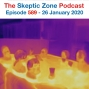 Artwork for The Skeptic Zone #589 -26.January.2020