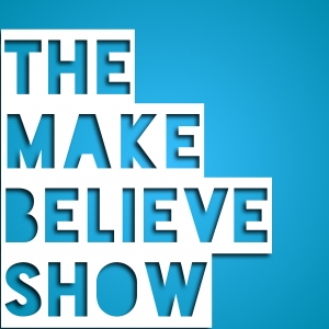 The Make Believe Show