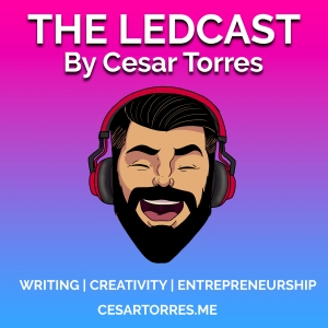 The LEDCast, by Cesar Torres