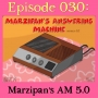 Artwork for 030: Marzipan's Answering Machine Version 5.0
