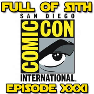 Episode XXXI: Star Wars at SDCC