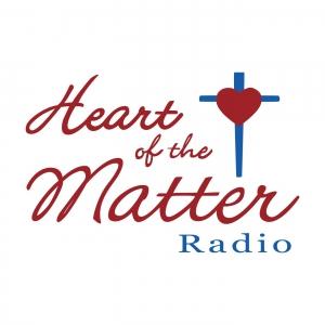 Heart of the Matter Radio