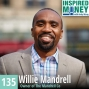 Artwork for Investing in Multi-Family Real Estate with Willie Mandrell