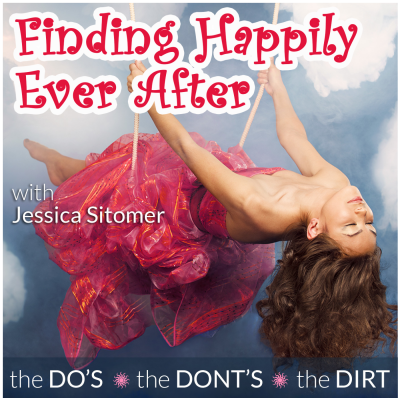 Finding Happily Ever After Podcast with Jessica Sitomer Business Women    show image
