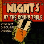 Nights At The Round Table: The Maiden Voyage