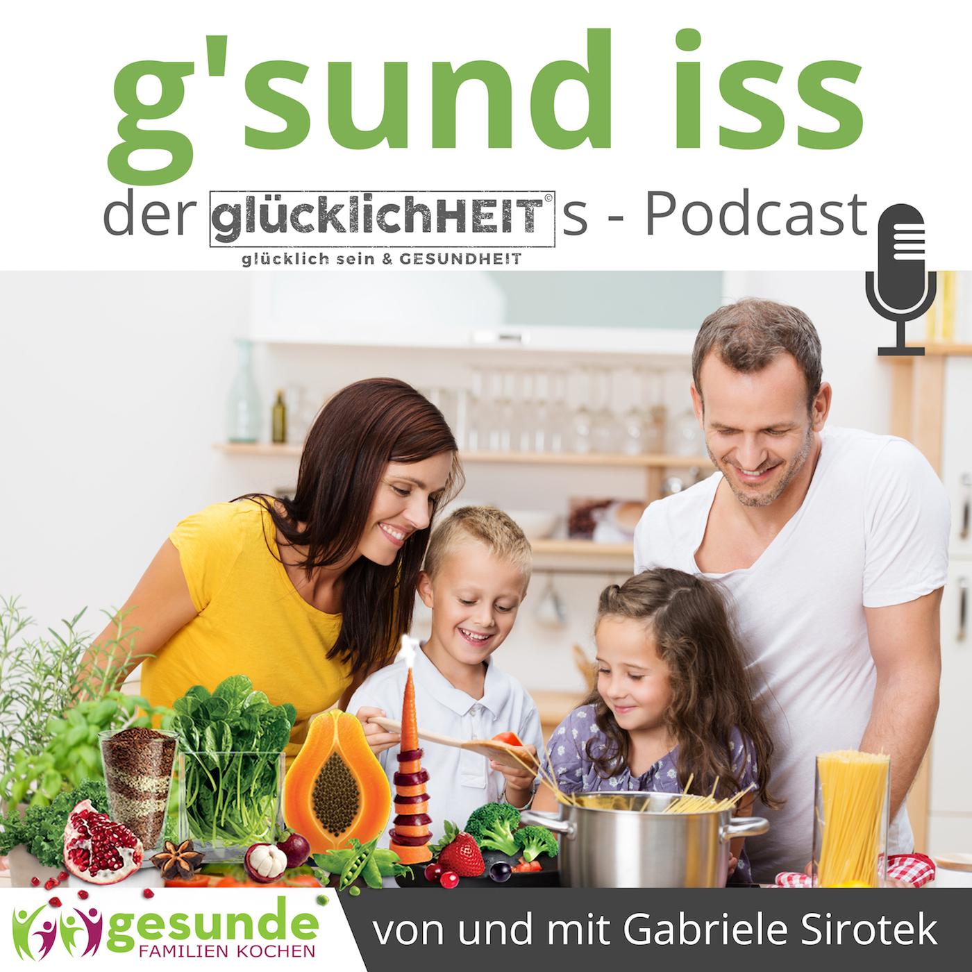 g'sund iss podcast von und mit Gabriele Sirotek show art