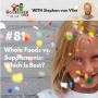 Artwork for TNC 081: Whole Foods vs. Supplements: Which Is Best? With Stephan van Vliet