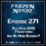 Artwork for Episode 271 - BlizzCon 2019 Predictions: Are We Mind Readers?