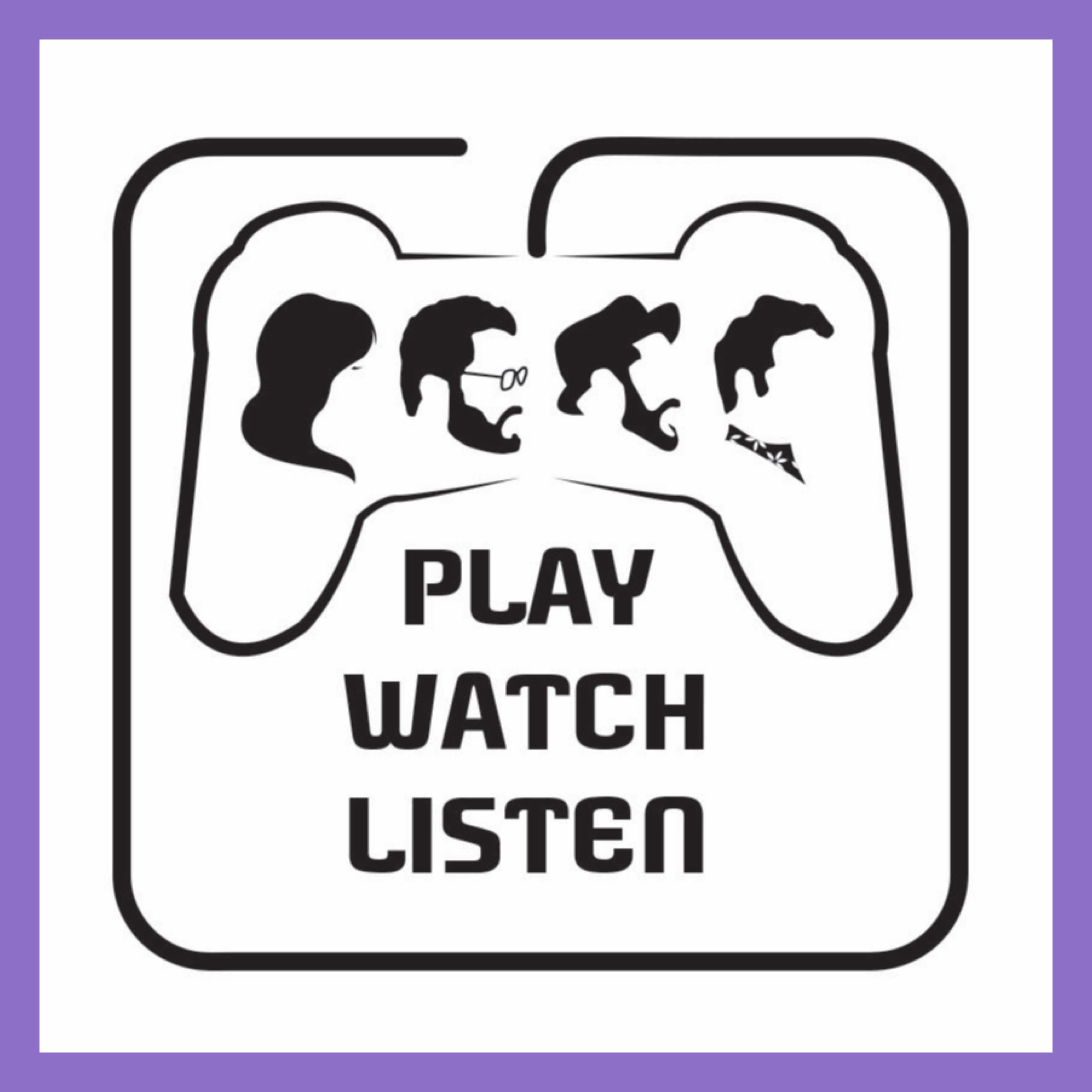 Play, Watch, Listen