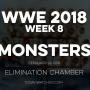 Artwork for WWE 2018 Week 8 Monsters