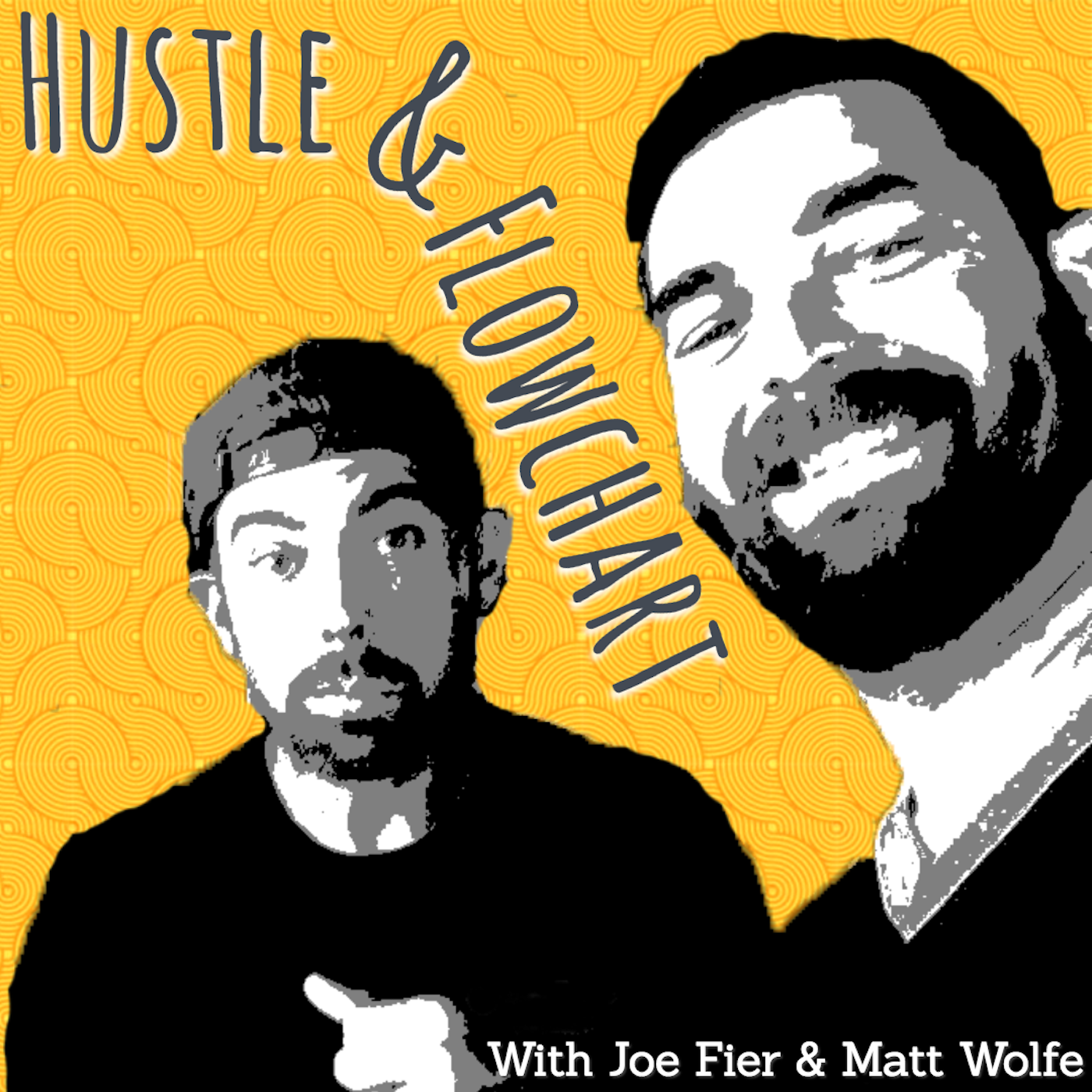The Hustle And Flowchart Podcast show art