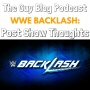Artwork for TGBP 013 WWE BackLash: Post Show Thoughts