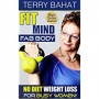 Artwork for Fit Mind, Fab Body With Terry Bahat!