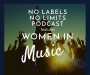 Artwork for Episode 030 - No Labels, No Limits - Women in Music Compilation