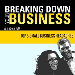 Top 5 Small Business Headaches, And How To Stop Them w/ Maddy Osman