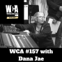 Artwork for WCA #157 with Dana Jae
