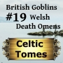 Artwork for Welsh Death Omens - British Goblins CT019