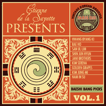 Etienne de la Sayette presents Vintage Korean Grooves - Baeshi Bang Picks Vol.1