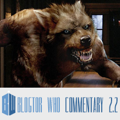 Doctor Who 2.2 - Blogtor Who Commentary