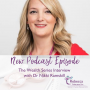 Artwork for Ep.15 - The Wealth Series Interviews with guest Dr. Nikki Ramskill