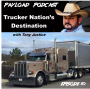 Artwork for Episode 10 - Trucker Nation's Destination with Tony Justice