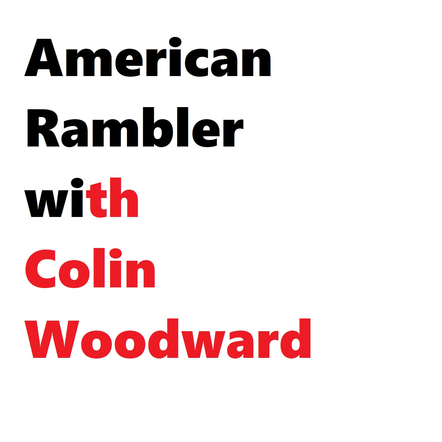 American Rambler with Colin Woodward show art