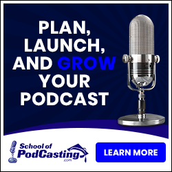 School of Podcasting - Learn to Podcast