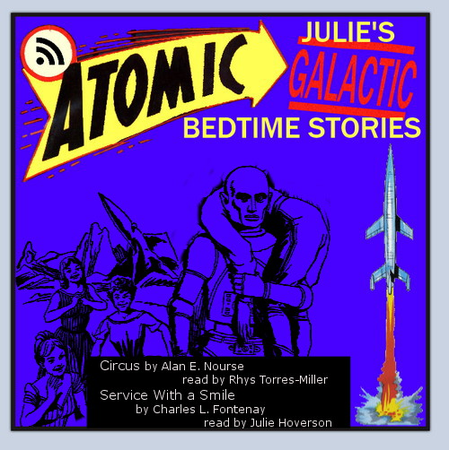 Atomic Julie's Galactic Bedtime Stories - Double Feature